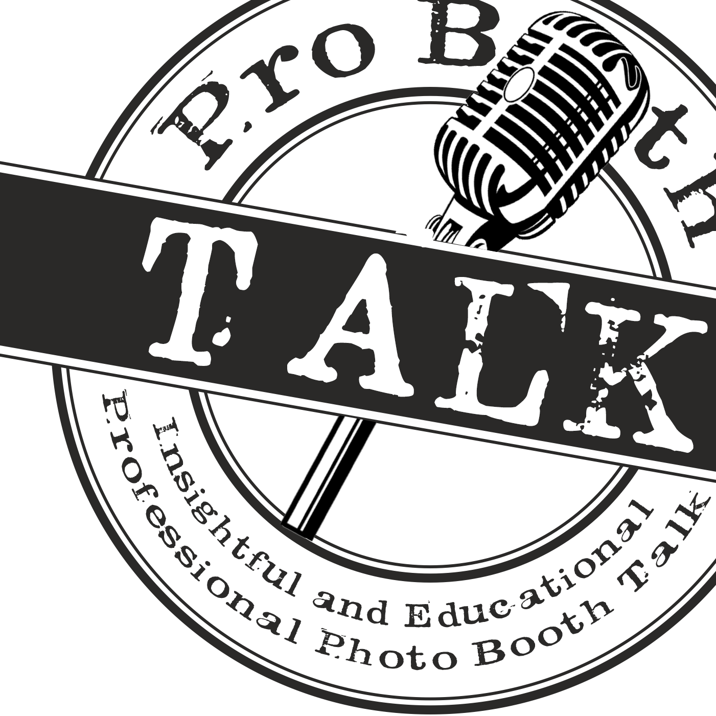 ProBoothTalk: The Photo Booth Podcast